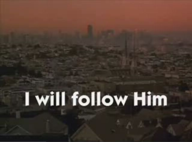 I will follow him
